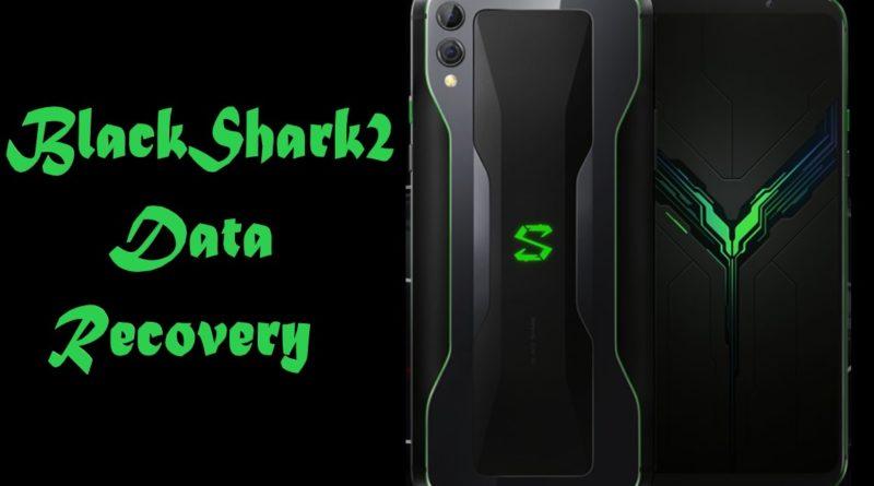 Black-Shark2-Data-Recovery