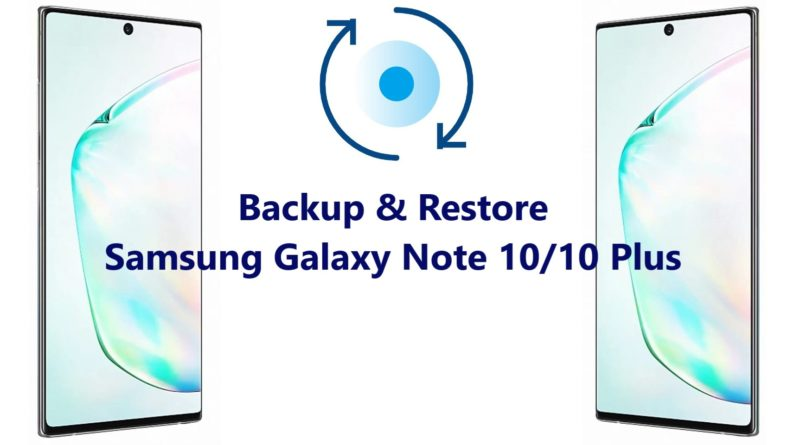 Backup-and-restore-Samsung-galaxy-note-10-and-10 Plus