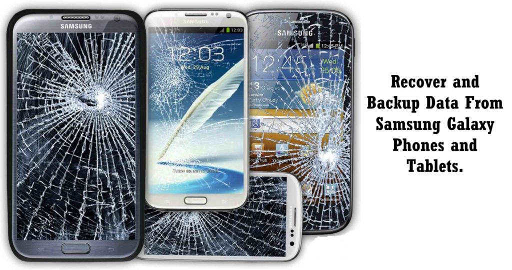 Recover-data-from-broken-samsung-phone-and-tablets