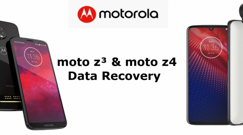 moto-z3-and-moto-z4-data-recovery