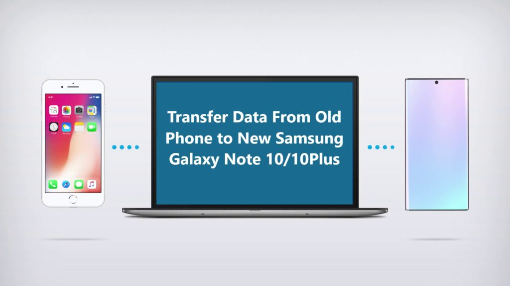 transfer-migrate-data-from-android-to-new-samsung-galaxy-note-s10-10-plus