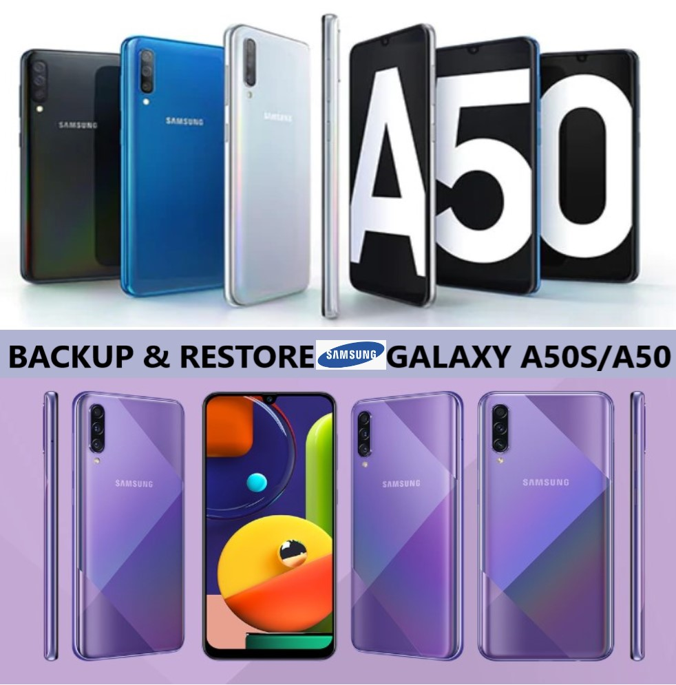 backup-and-restore-samsung-galaxy-a50s-and-galaxy-a50