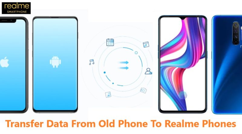 Transfer-Data-From-Old-Phone-To-Realme-Phones