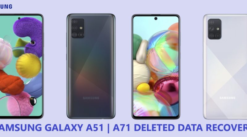 samsung-galaxy-a51-a71-deleted-data-recovery