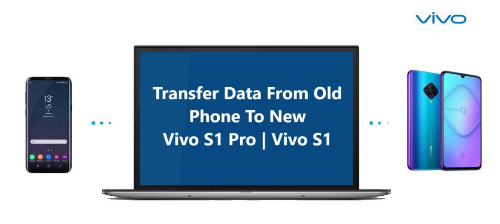how-to-transfer-data-from-android-iphone-to-vivo-s1-pro-or-vivo-s1