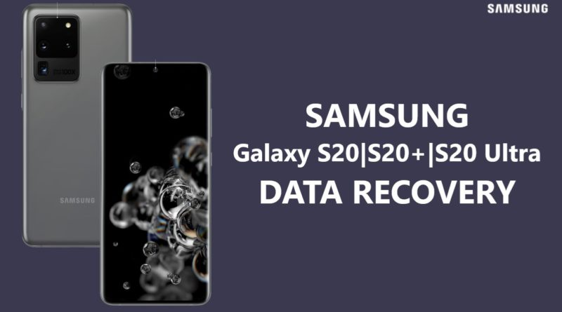 samsung-galaxy-s20-s20-plus-s20-ultra-data-recovery