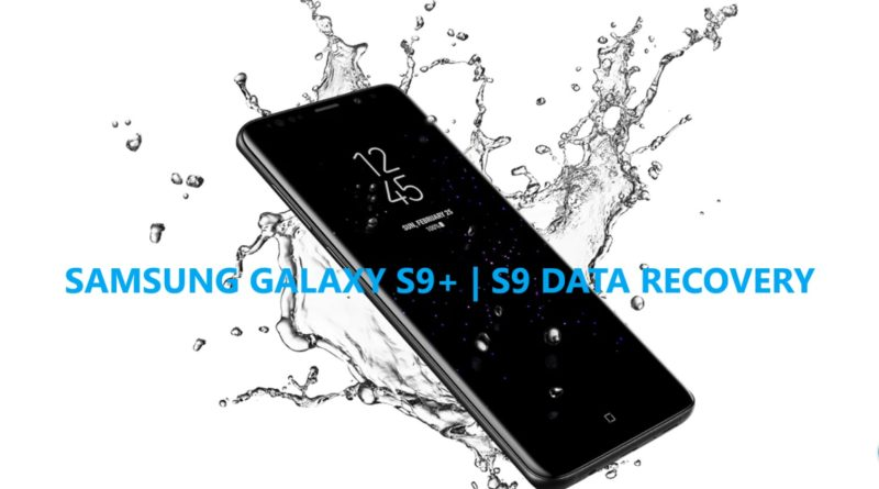 samsung-galaxy-s9-plus-and-s9-data-recovery