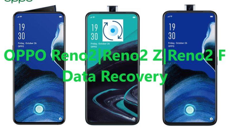 oppo reno2-reno2-z-reno2-f-data-recovery