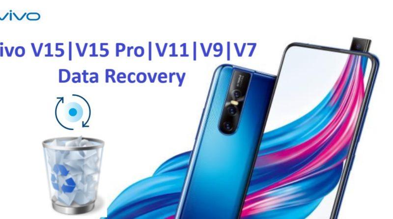 recover-deleted-data-from-vivo-v15-v15pro-v11-v11i-v9-v7-v7-plus