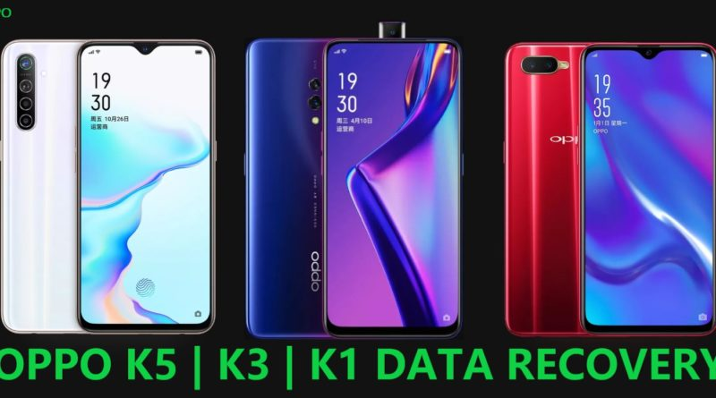 oppo-k5-k3-k1-data-recovery