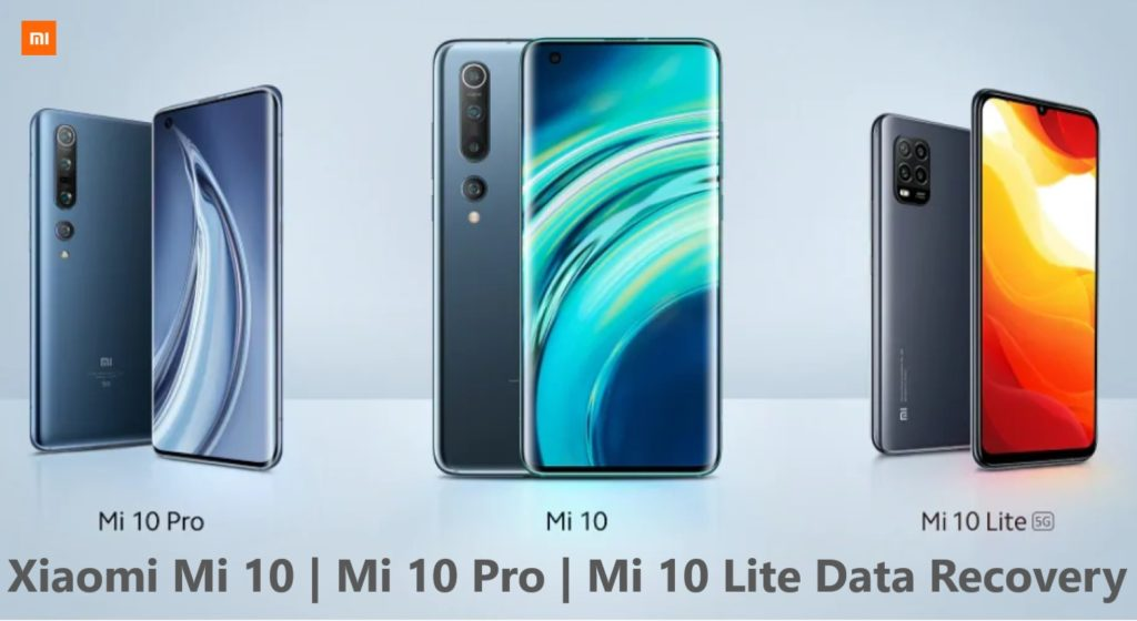 xiaomi-mi-10-mi-10-pro-mi-10-lite-data-recovery