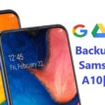 How To Backup And Restore Samsung Galaxy A10/A10s/A10e