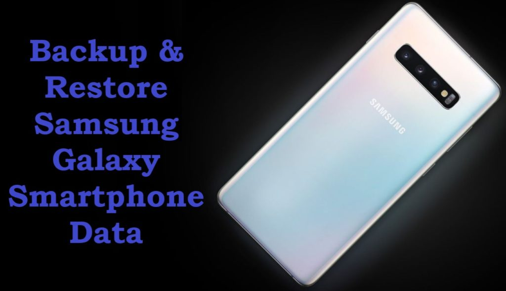 backup-and-restore-samsung-galaxy-phone-data