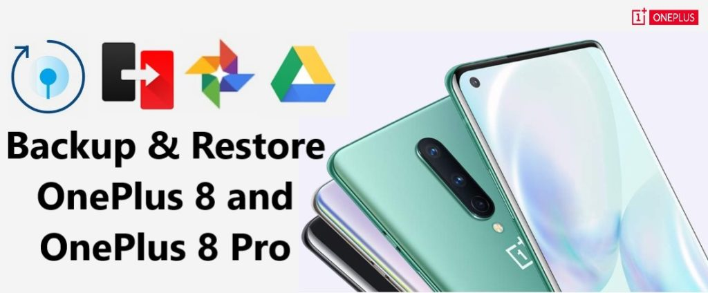 best-way-to-backup-and-restore-oneplus-8-8-pro