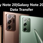 How To Transfer Data From Old Phone To Samsung Galaxy Note 20/Note 20 Ultra