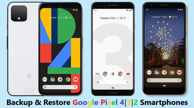 how-to-backup-and-restore-google-pixel-4-3-2
