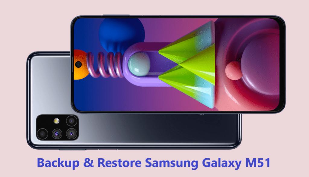 backup-and-restore-samsung-galaxy-m51
