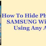 How To Hide Photos On Samsung Without Using Any App