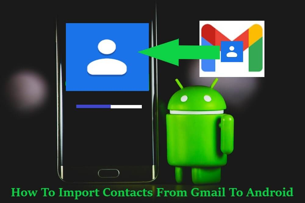 how-to-import-contacts-from-gmail-to-android