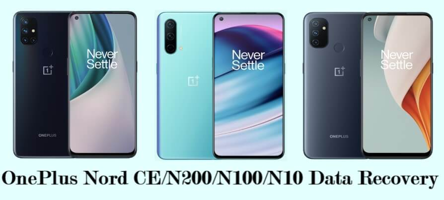 oneplus-nord-ce-n200-n100-n10-data-recovery