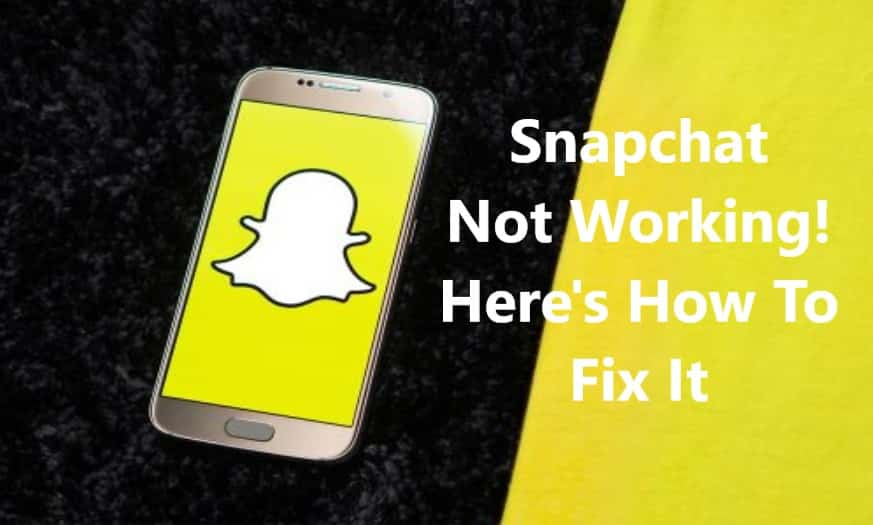 snapchat-not-working-here-how -to-fix-it